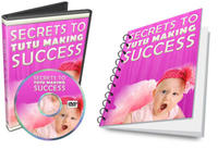 Secrets to Tutu Making Success